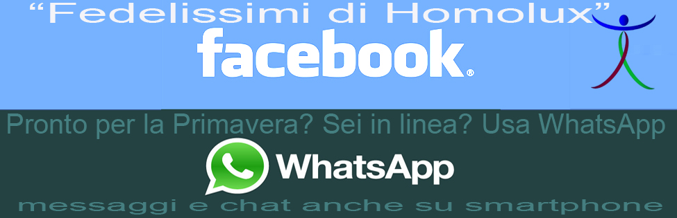 Homolux su WhatsApp e Facebook