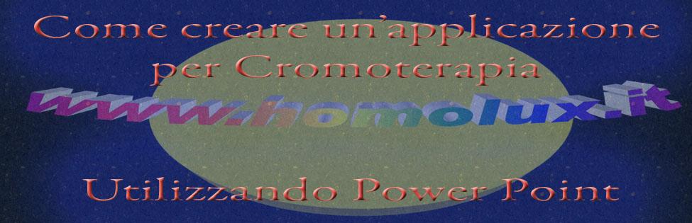 come creare una applicazione per cromoterapia utilizzando power point