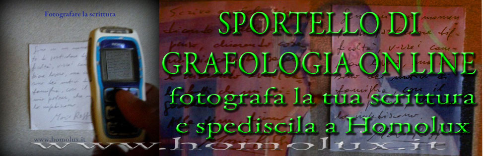 sportello di grafologia on line fotografa la tua scrittura e spediscila a Homolux