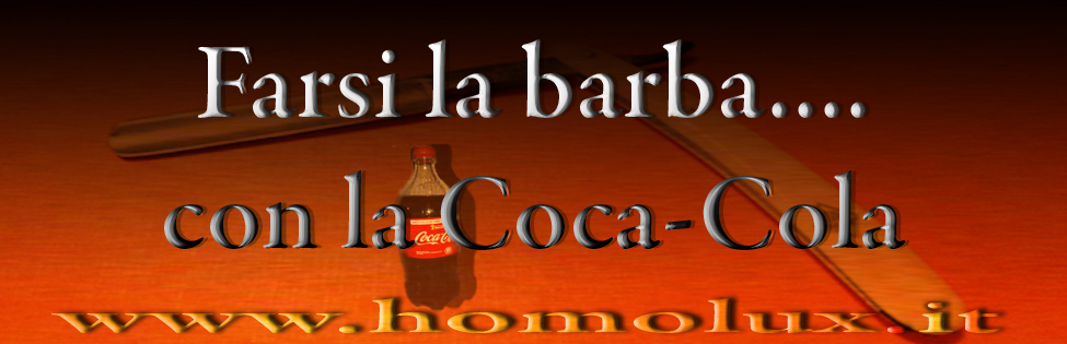 come farsi la barba con la cocacola