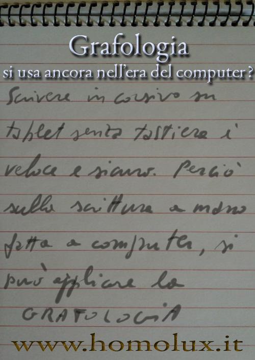 grafologia si usa ancora nell'era del computer