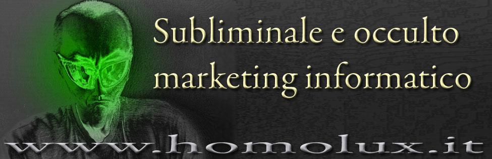subliminale e occulto marketing informatico