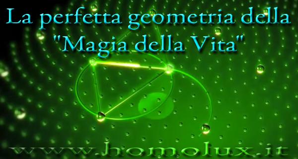 la perfetta geometria della magia della vita