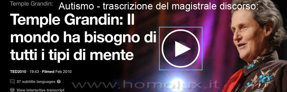 Autismo: trascrizione del magistrale discorso di Temple Grandin