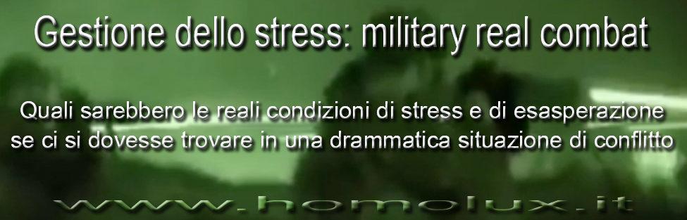 Gestione dello stress: military real combat