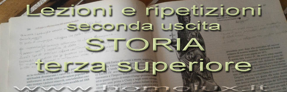 Lezioni e ripetizioni – nuovo argomento: Storia di terza superiore